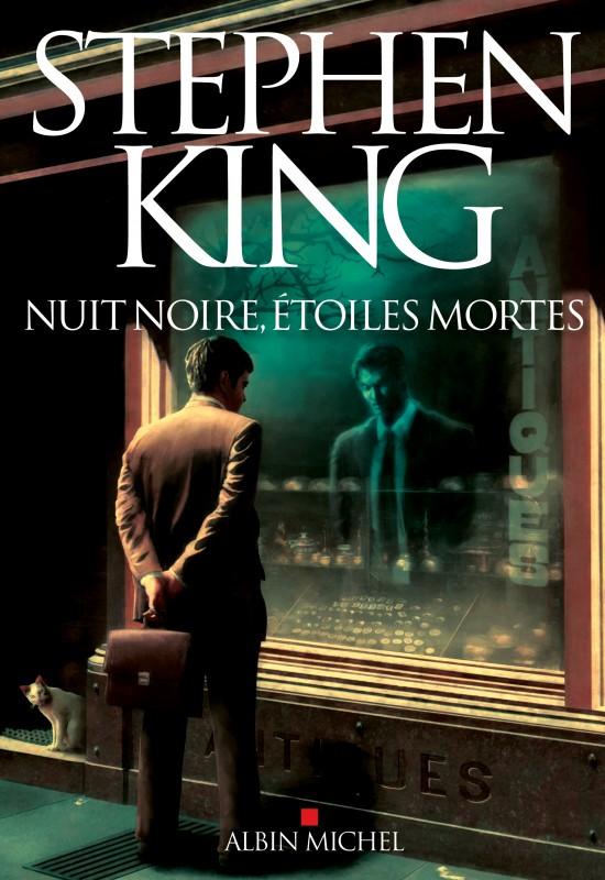Nuit noire, étoiles mortes Stephen King