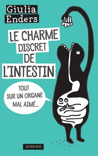 charme discret de l'intestin