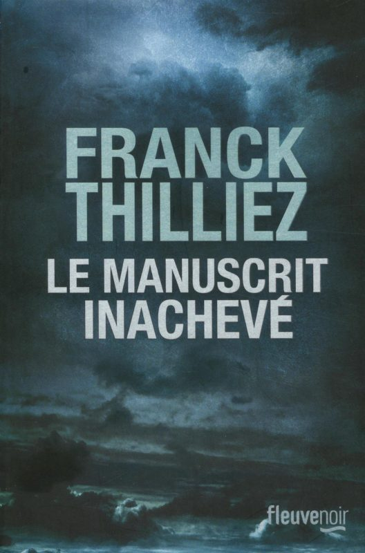 le manuscrit inachevé franck thilliez